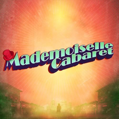Mademoiselle Cabaret